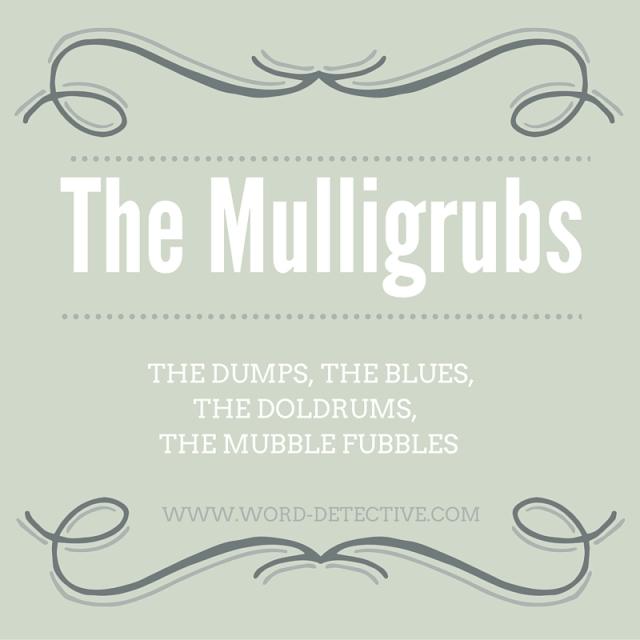 Mulligrubs